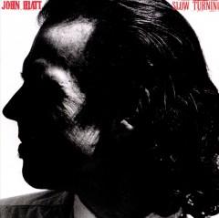 Hiatt, John - Slow Turning  Remastered
