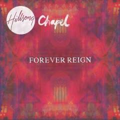 Hillsong Chapel - Forever Reign  Cd+Dvd