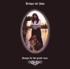 St. John, Bridget - Songs For The Gentle Man
