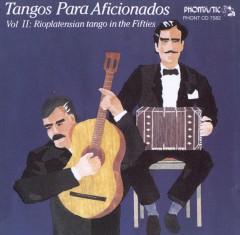 V/A - Tangos Para Aficionados 2
