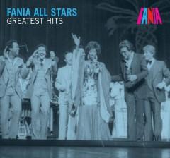Fania All Stars - Greatest Hits