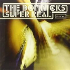 Domnicks - Super Real