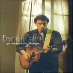 Francis Cabrel - La Tournée des Bodegas [DVD]