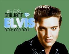 Presley, Elvis - Brilliant Elvis: Rock & R