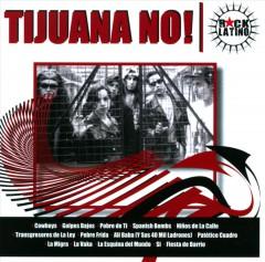 Tijuana No - Rock Latino