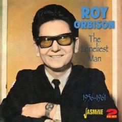 Orbison, Roy - The Loneliest Man...