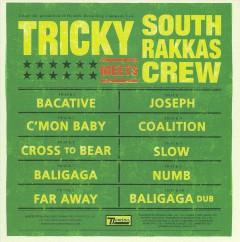 Tricky - Meets South Rakkas Crew