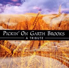 Brooks, Garth.=Tribute  - Pickin' On