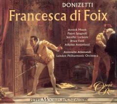 Donizetti, G. - Francesca Di Foix