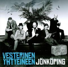 Vesterinen Yhtyeineen - Jönköping