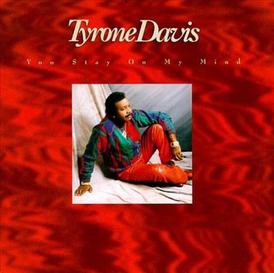 Davis, Tyrone - You Stay On My Mind