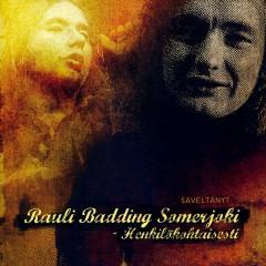 Rauli Badding Somerjoki - Henkilökohtaisesti / Säveltänyt Rauli