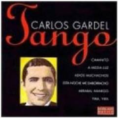 Gardel, Carlos - Tango Es...