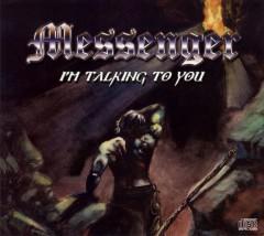 Messenger - I'm Talking To You