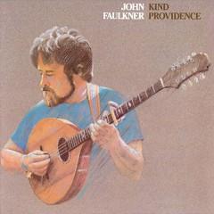 Faulkner, John - Kind Providence
