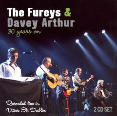 Fureys & Davey Arthur - 30 Years On