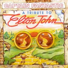 John, Elton.=Tribute= - Captain Fantastic