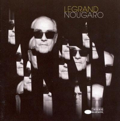 Legrand, Michel - Legrand Nougaro