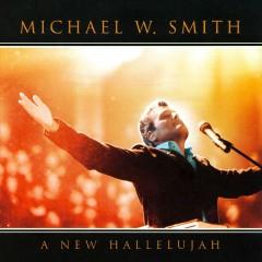 Smith, Michael W. - A New Hallelujah