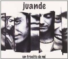 Juande - Un Trocito De Mi