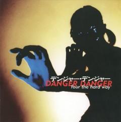 Danger Danger - 4 The Hard Way