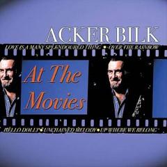 Bilk, Acker - At The Movies