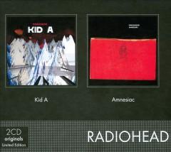 Radiohead - Kid A/Amnesiac