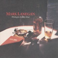 Lanegan, Mark - Whiskey For The Holy..