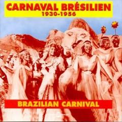 V/A - Brazilian Carnaval 1930 .