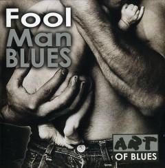 V/A - Fool Man Blues