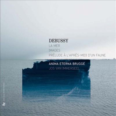 Debussy, C. - La Mer/Images