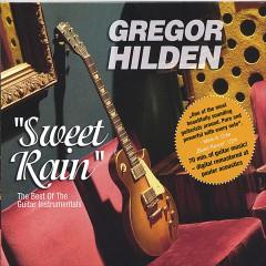 Hilden, Gregor - Sweet Rain   The Best Of