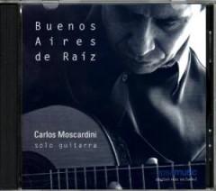 Carlos Moscardini - Buenos Aires de Raiz