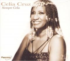 Cruz, Celia - Siempre Celia