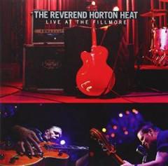 Reverend Horton Heat - Live At The Fillmore
