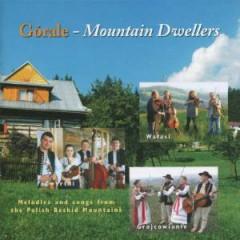 Various Artists - Gorale: Mountain Dweller