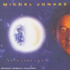 Jonasz, Michel - Unis Vers L'uni