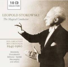 Stokowski, Leopold - Magical Conductor   His..
