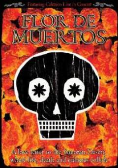 Documentary - Flor De Muertos