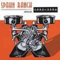 Spahn Ranch - Anthology  27 Tr/Ltd