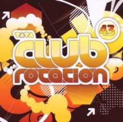 V/A - Viva Club Rotation 43