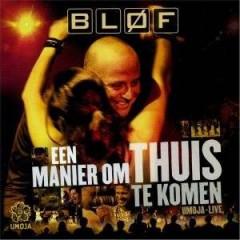 Blof - Een Manier Om Thuis Te Ko