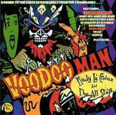 Crioux, Rudy La & All Sta - Voodoo Man