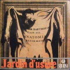 Jardin D'usure - Musique Du Garrot