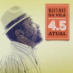 Vila, Martinho Da - 4.5 Atual