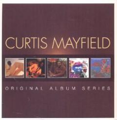 Mayfield, Curtis - Original Album Series