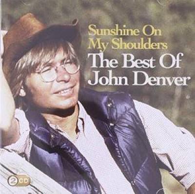 John Denver - Sunshine on My Shoulders: The Best of John Denver