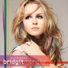 Mendler, Bridgit - Hello My Name Is