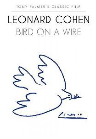 Cohen, Leonard - Bird On A Wire