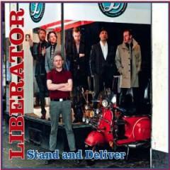 Liberator - Stand & Deliver